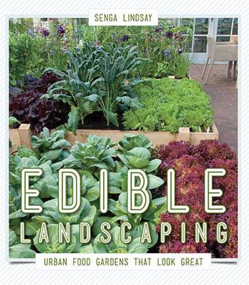 Edible Landscaping By Lindsay, Senga
